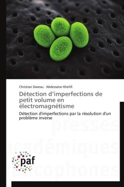DETECTION D IMPERFECTIONS DE PETIT VOLUME EN ELECTROMAGNETISME