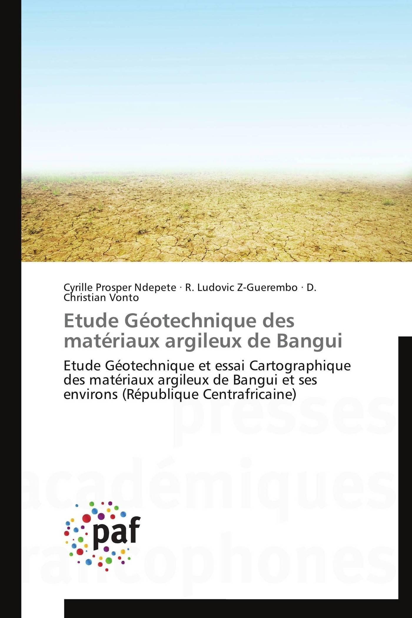 ETUDE GEOTECHNIQUE DES MATERIAUX ARGILEUX DE BANGUI