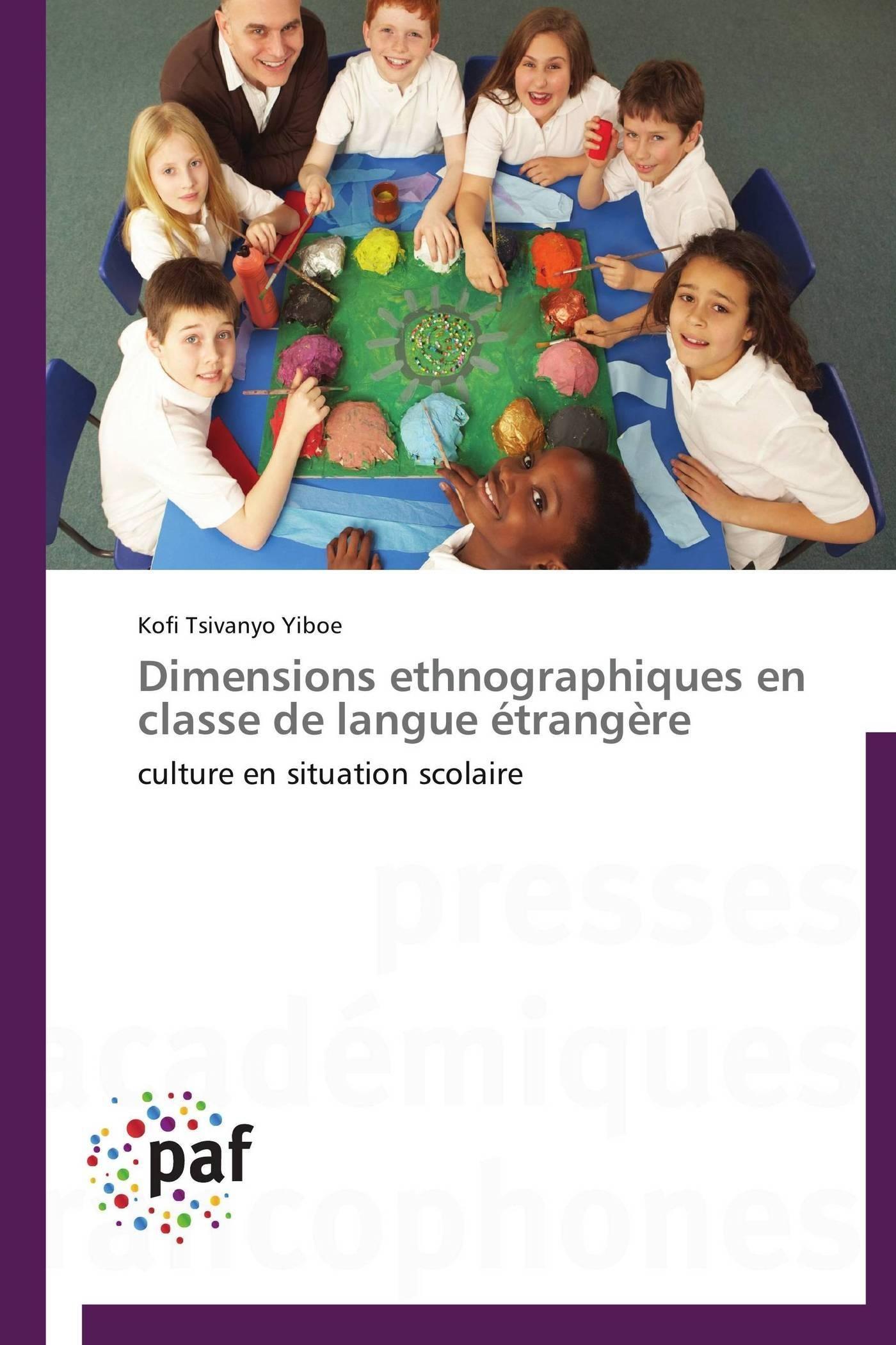 DIMENSIONS ETHNOGRAPHIQUES EN CLASSE DE LANGUE ETRANGERE