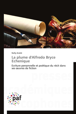 LA PLUME D'ALFREDO BRYCE ECHENIQUE