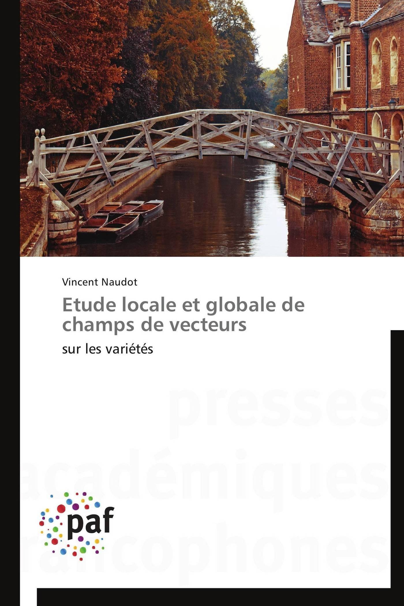 ETUDE LOCALE ET GLOBALE DE CHAMPS DE VECTEURS