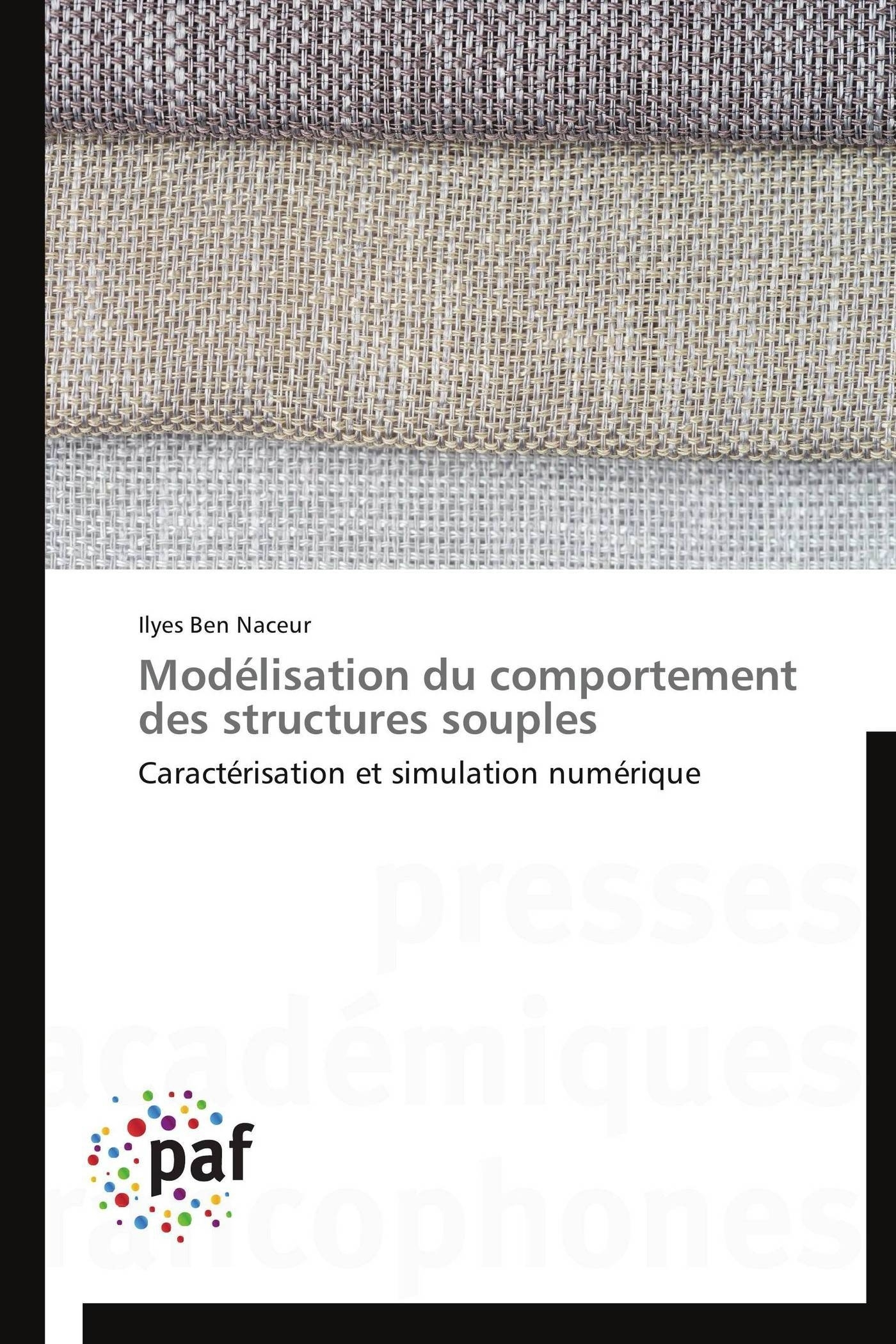 MODELISATION DU COMPORTEMENT DES STRUCTURES SOUPLES