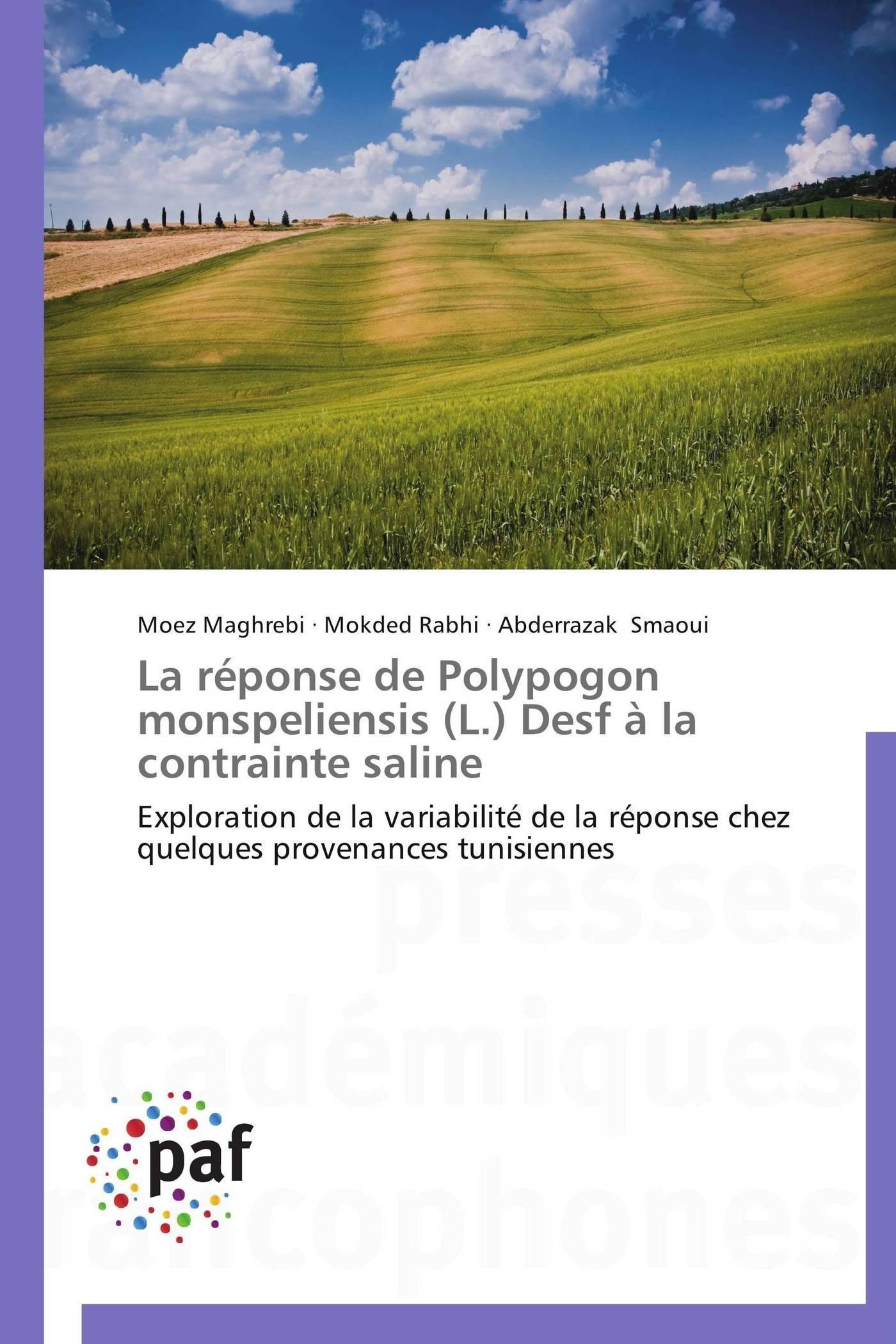 LA REPONSE DE POLYPOGON MONSPELIENSIS (L.) DESF A LA CONTRAINTE SALINE