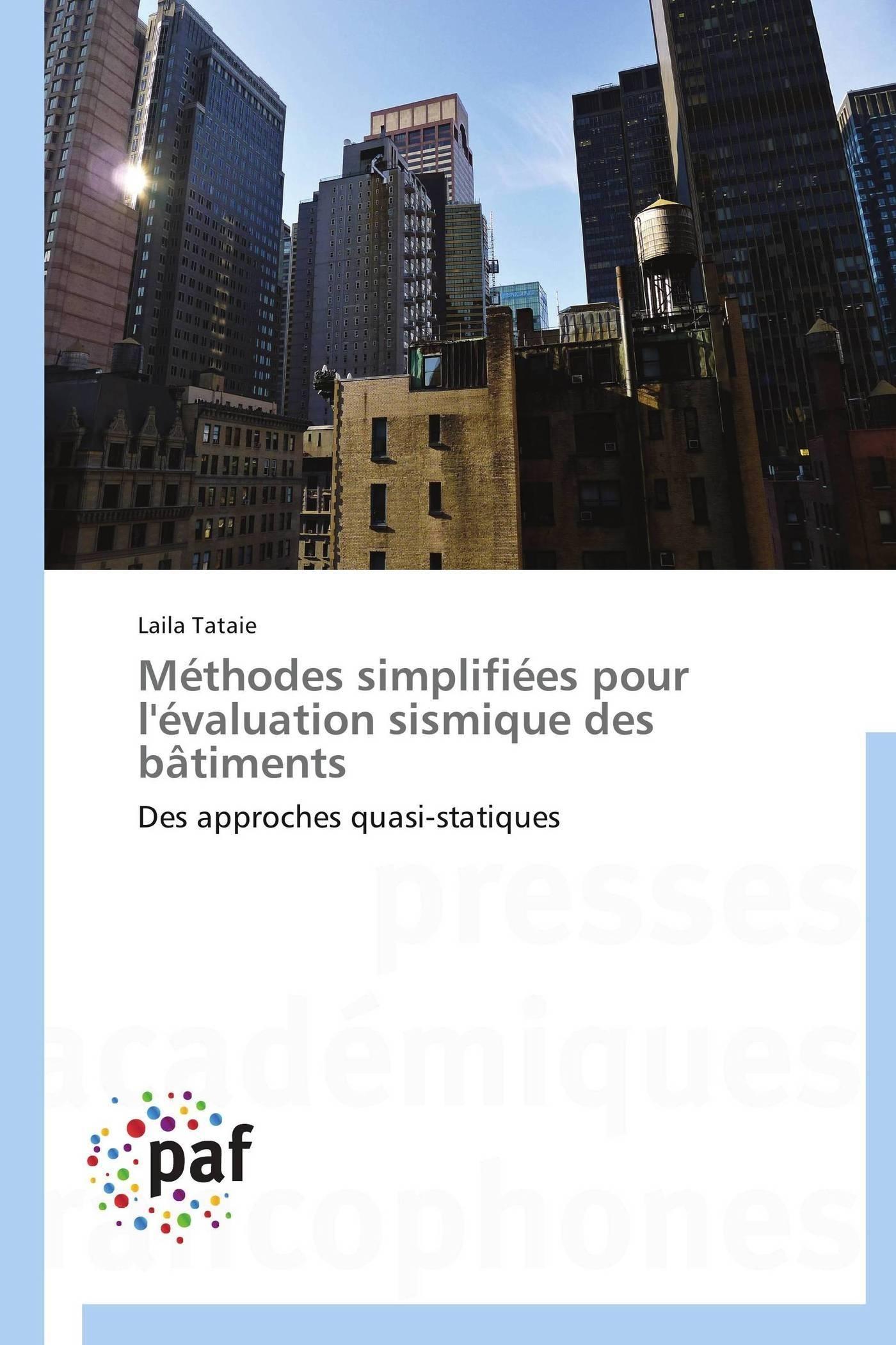 METHODES SIMPLIFIEES POUR L'EVALUATION SISMIQUE DES BATIMENTS