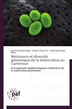 RESISTANCE ET DIVERSITE GENOMIQUE DE LA TUBERCULOSE AU CAMEROUN