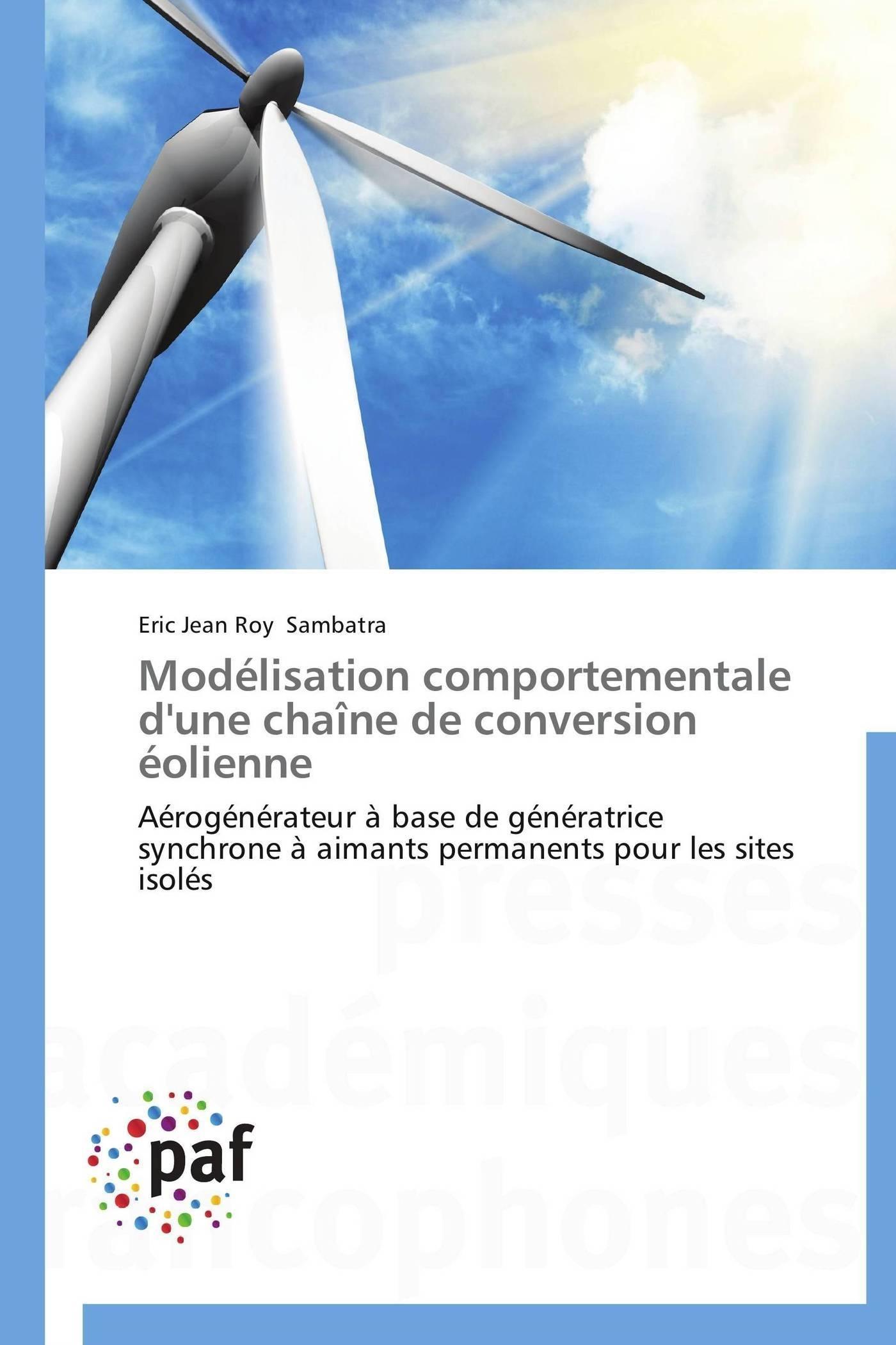 MODELISATION COMPORTEMENTALE D'UNE CHAINE DE CONVERSION EOLIENNE