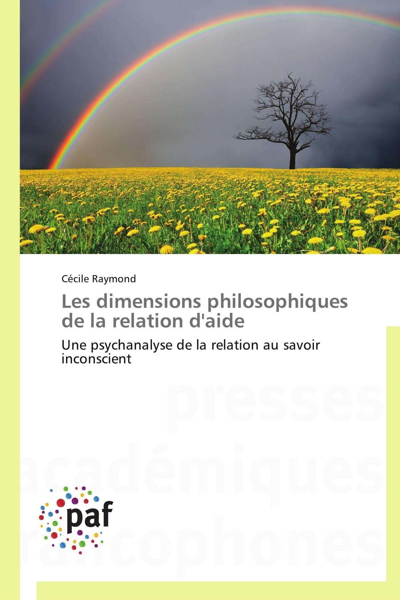 LES DIMENSIONS PHILOSOPHIQUES DE LA RELATION D'AIDE