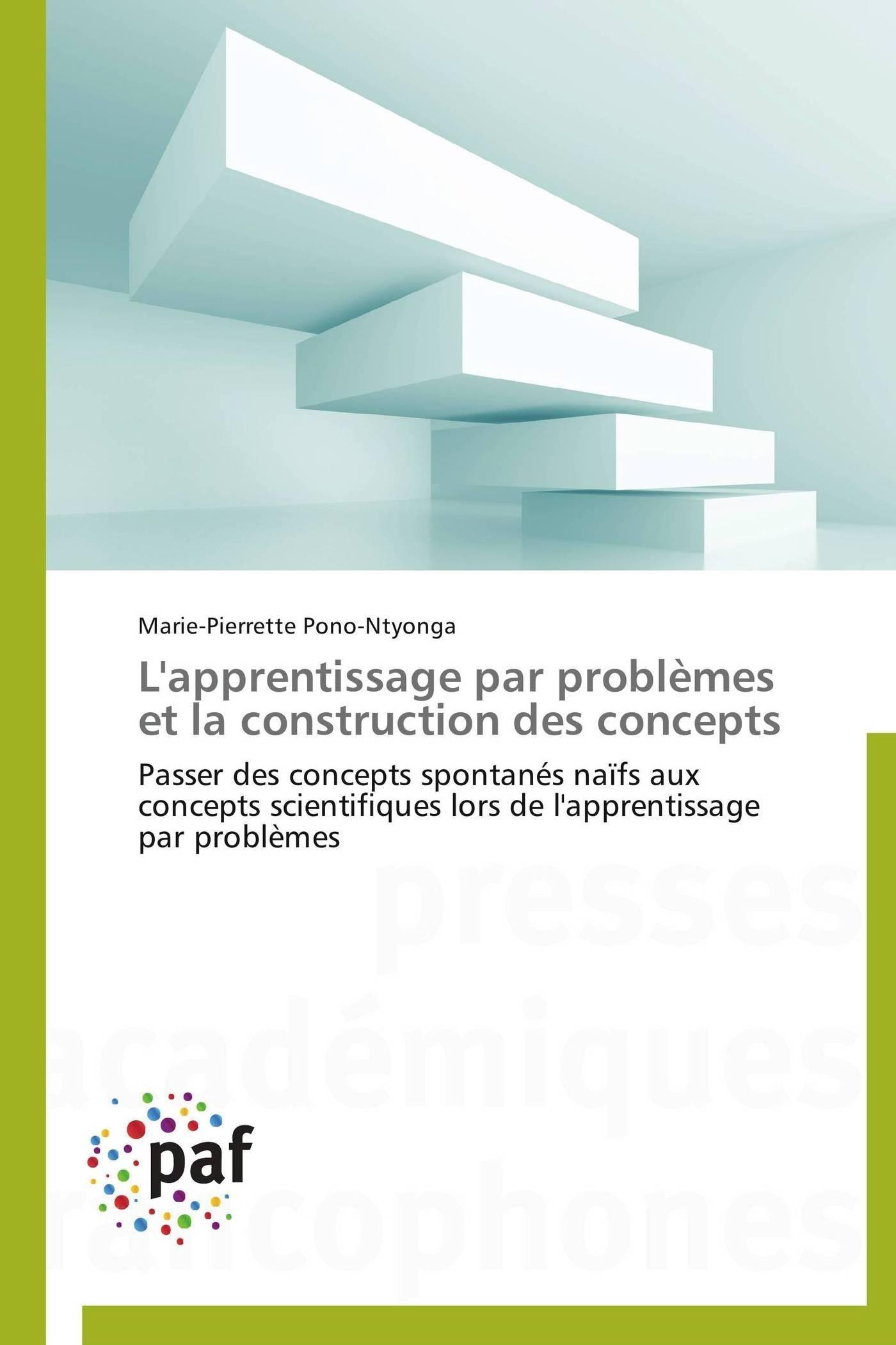 L'APPRENTISSAGE PAR PROBLEMES ET LA CONSTRUCTION DES CONCEPTS