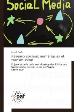 RESEAUX SOCIAUX NUMERIQUES ET TRANSMISSION