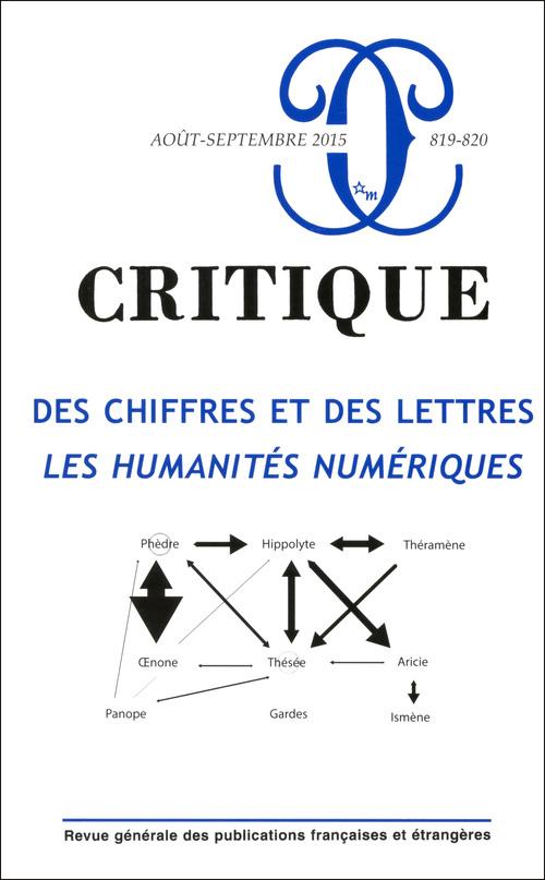 REVUE CRITIQUE 819 820 DES CHIFFRES ET DES LETTRES LES HUMANITES NUMERIQUES