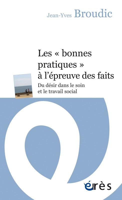 LES BONNES PRATIQUES A L EPREUVE DES FAITS