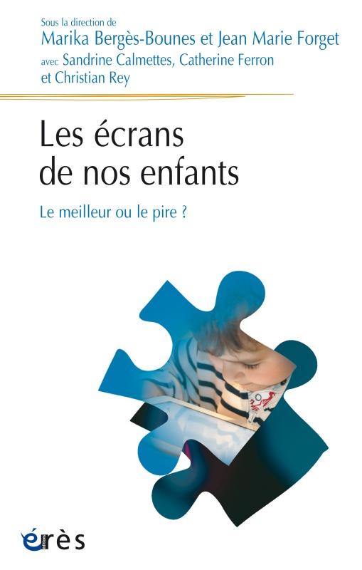 LES ECRANS DE NOS ENFANTS