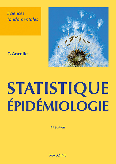 STATISTIQUES - EPIDEMIOLOGIE, 4E ED.