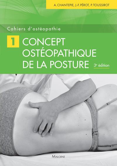 CAHIERS D'OSTEOPATHIE N 1, 3E ED. - CONCEPT OSTEOPATHIQUE