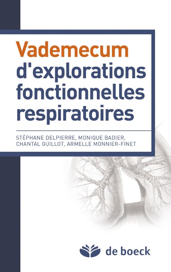 VADEMECUM D'EXPLORATIONS FONCTIONNELLES RESPIRATOIRES