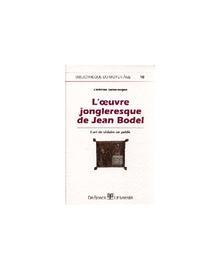 OEUVRE JONGLERESQUE DE JEAN BODEL (L') N.10