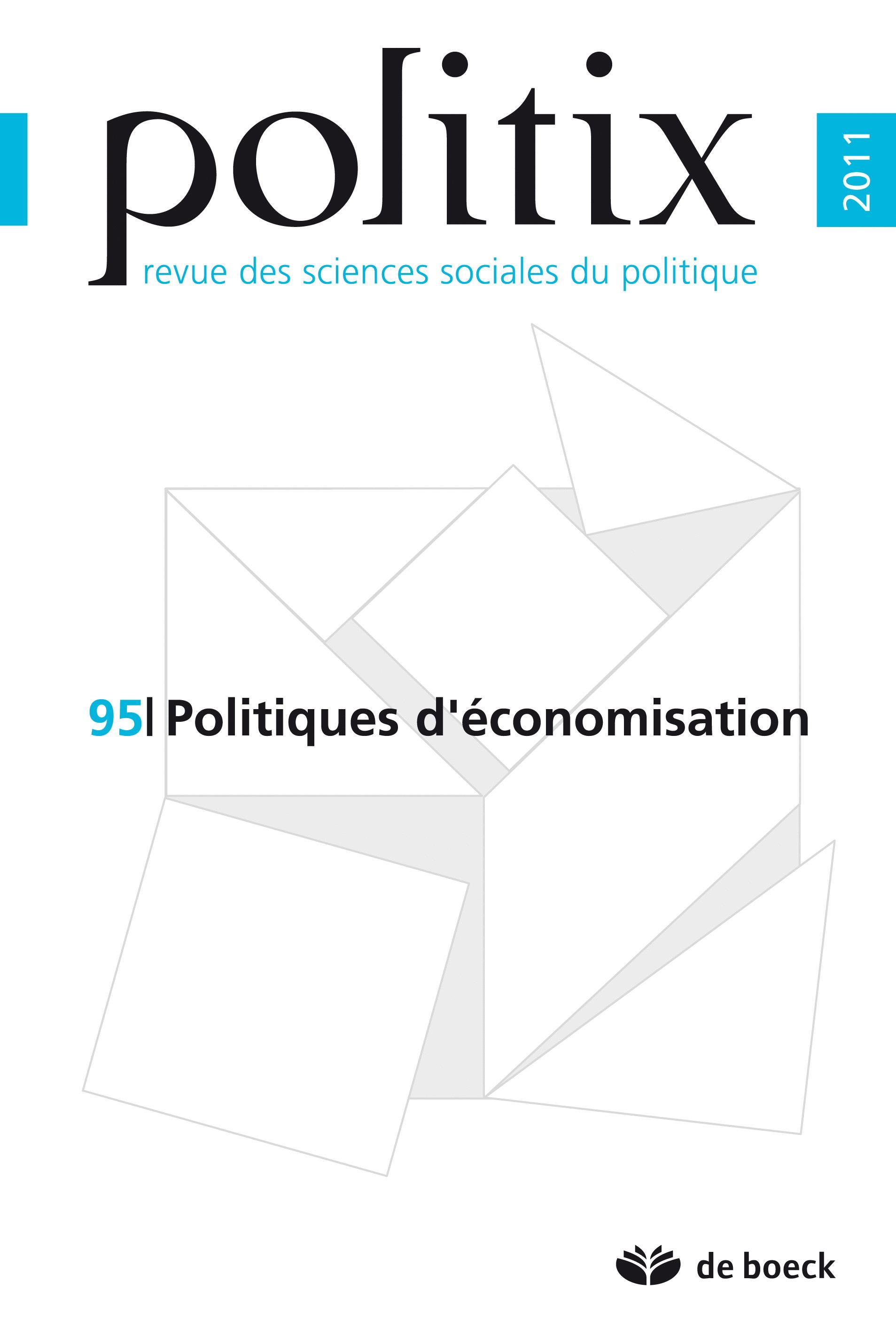POLITIX 2011/3 N.95 POLITIQUES D'ECONOMISATION