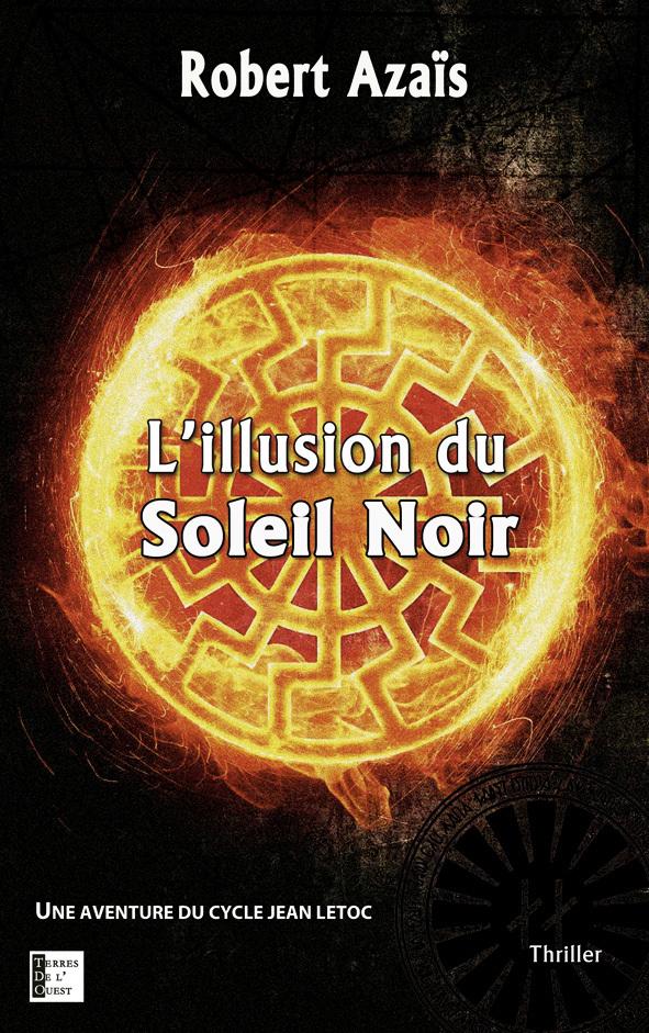 L'ILLUSION DU SOLEIL NOIR