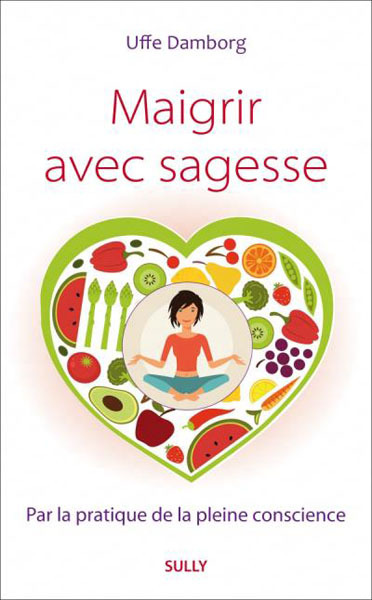 MAIGRIR AVEC SAGESSE