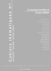 CAHIERS THEMATIQUES, N 7. CONTEMPORANEITE ET TEMPORALITES