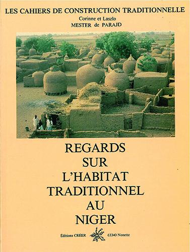 REGARDS SUR L'HABITAT TRADITIONNEL AU NIGER