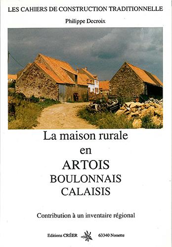 LA MAISON RURALE EN ARTOIS BOULONNAIS CALAISIS