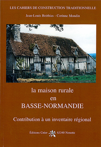 LA MAISON RURALE EN BASSE NORMANDIE