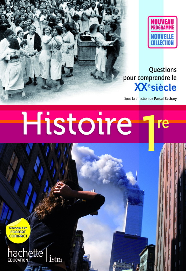HISTOIRE 1RES ES/L/S - LIVRE ELEVE GRAND FORMAT - EDITION 2011