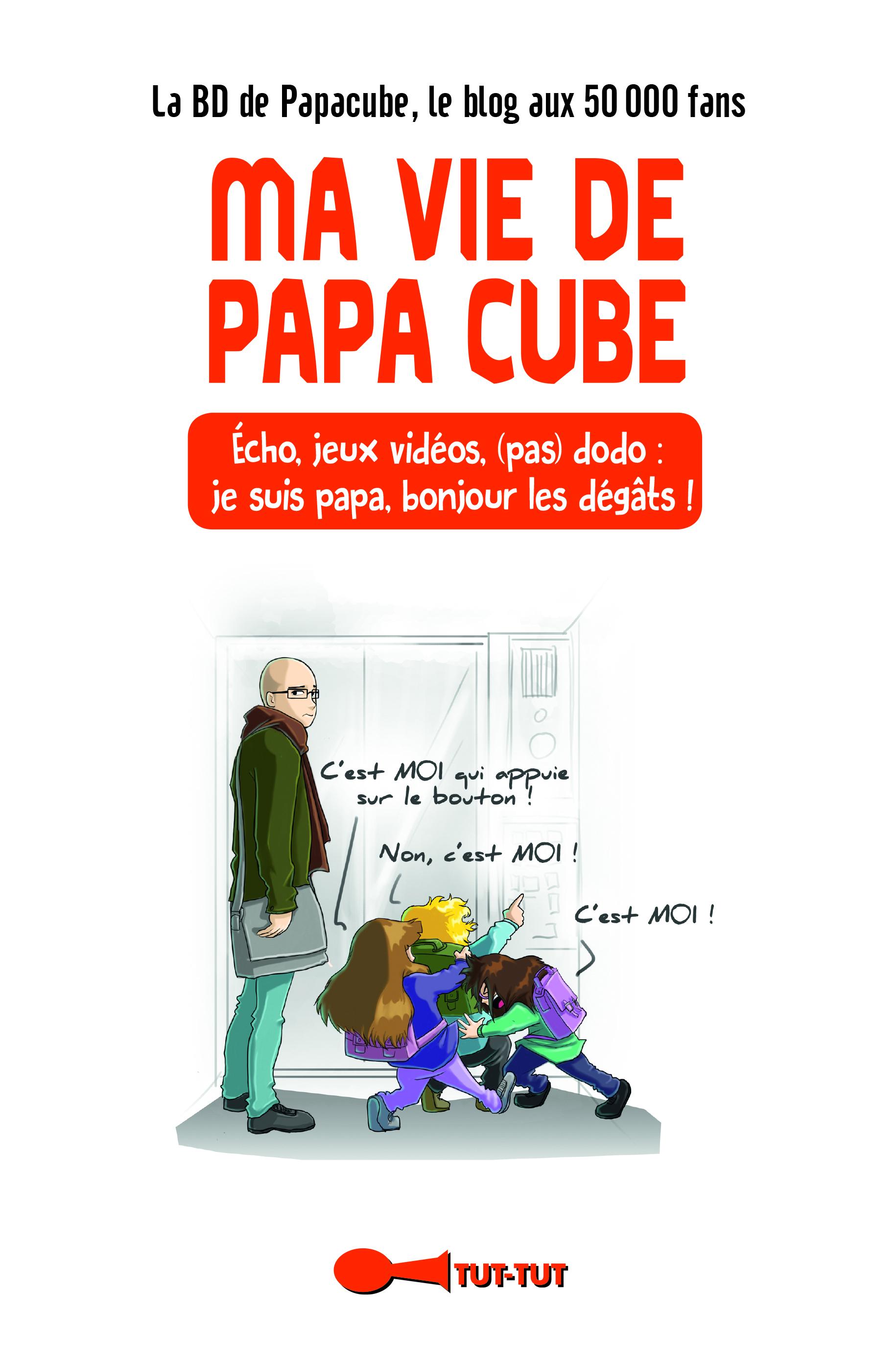 VIE DE PAPA CUBE (MA)