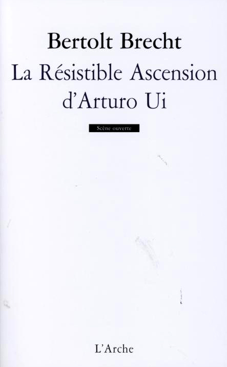 LA RESISTIBLE ASCENSION D'ARTURO UI PARABOLE