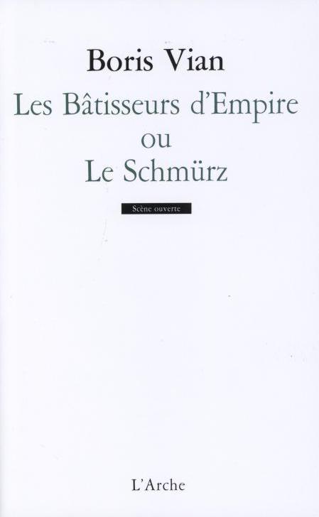 LES BATISSEURS D'EMPIRE OU LE SCHMURZ