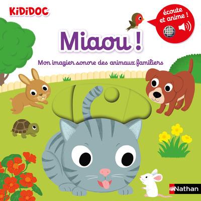 MIAOU ! MON IMAGIER SONORE DES ANIMAUX FAMILIERS