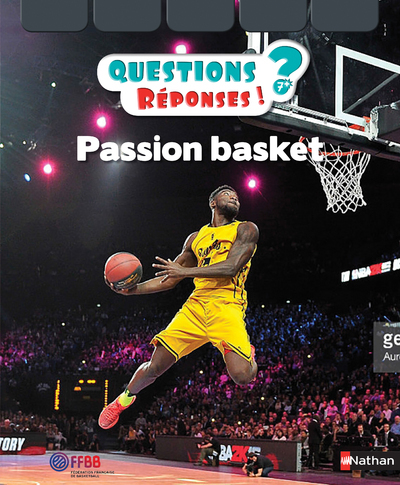 PASSION BASKET - QUESTIONS ? REPONSES !