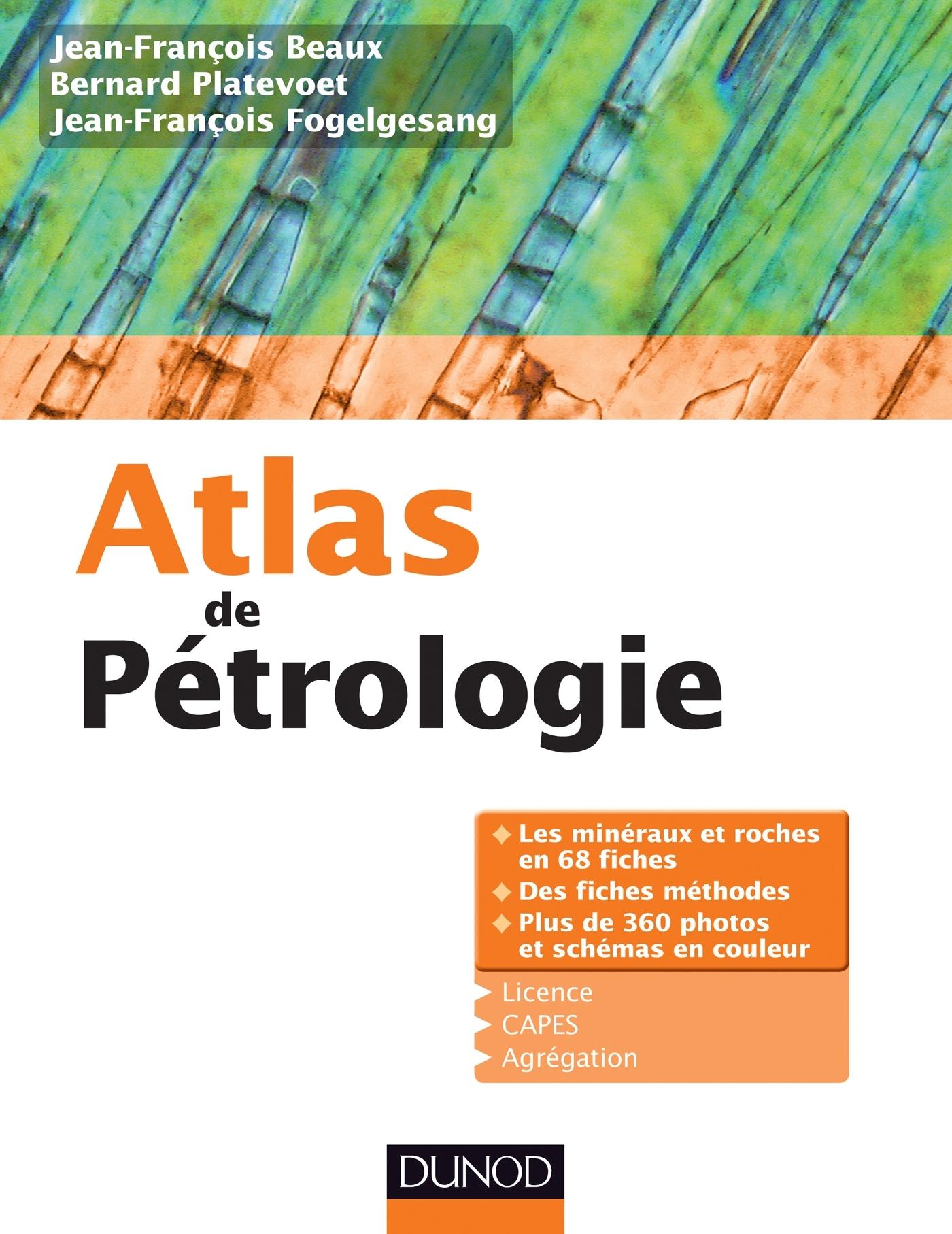 ATLAS DE PETROLOGIE - LES MINERAUX ET ROCHES EN 68 FICHES ET 360 PHOTOS