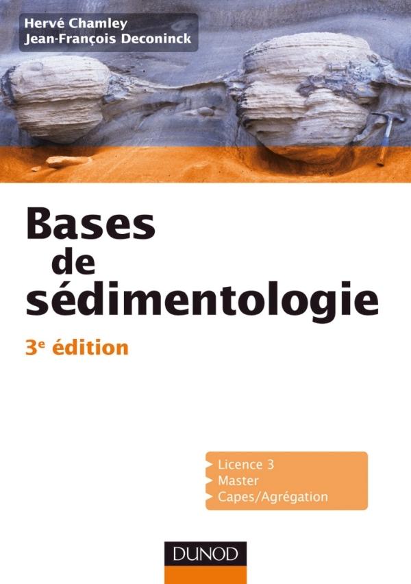 BASES DE SEDIMENTOLOGIE - 3EME EDITION