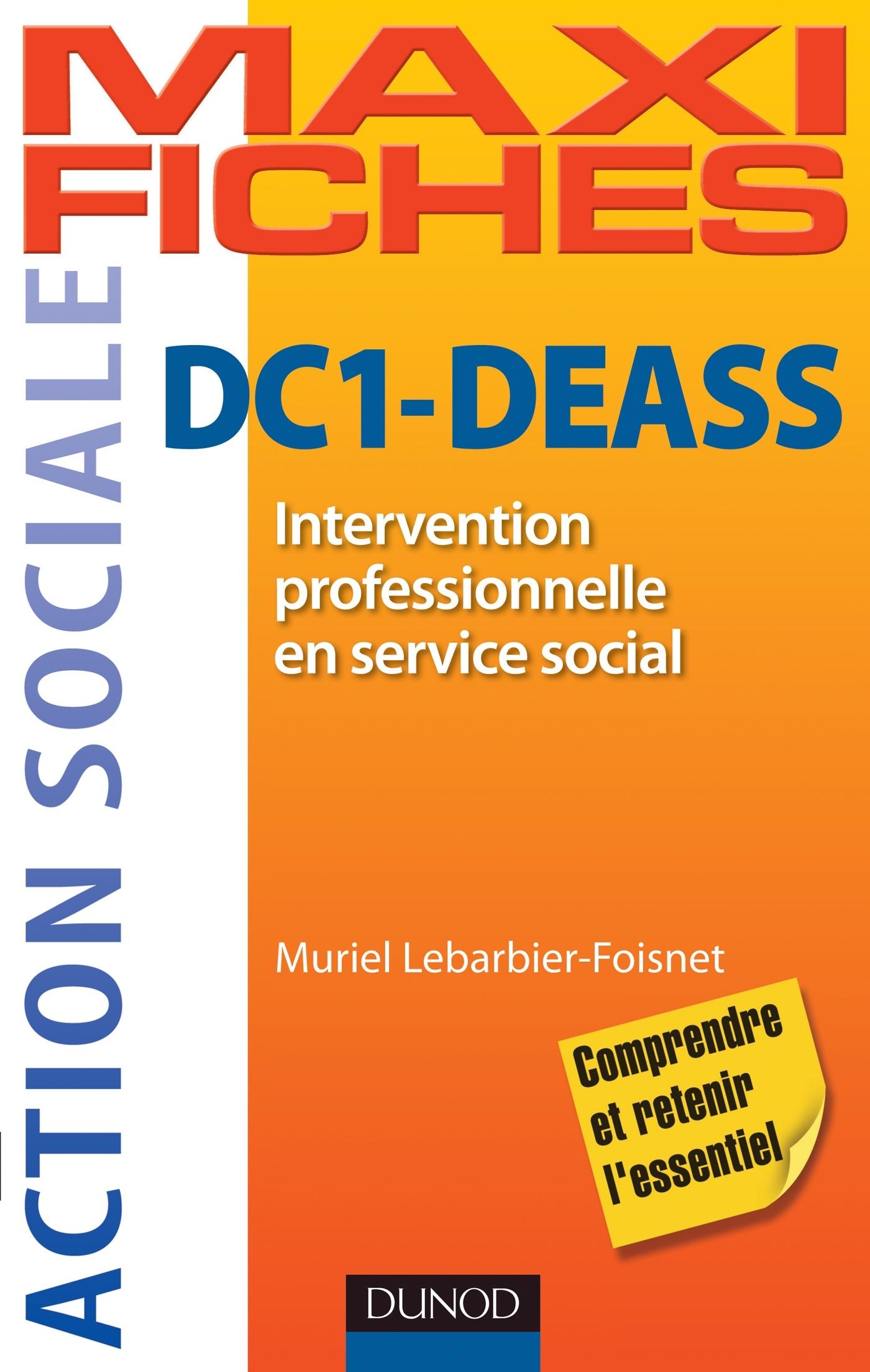 DC1 INTERVENTION PROFESSIONNELLE EN SERVICE SOCIAL DEASS - ISAP, ISIC, AUTO-EVALUATION, METHODOLOGIE