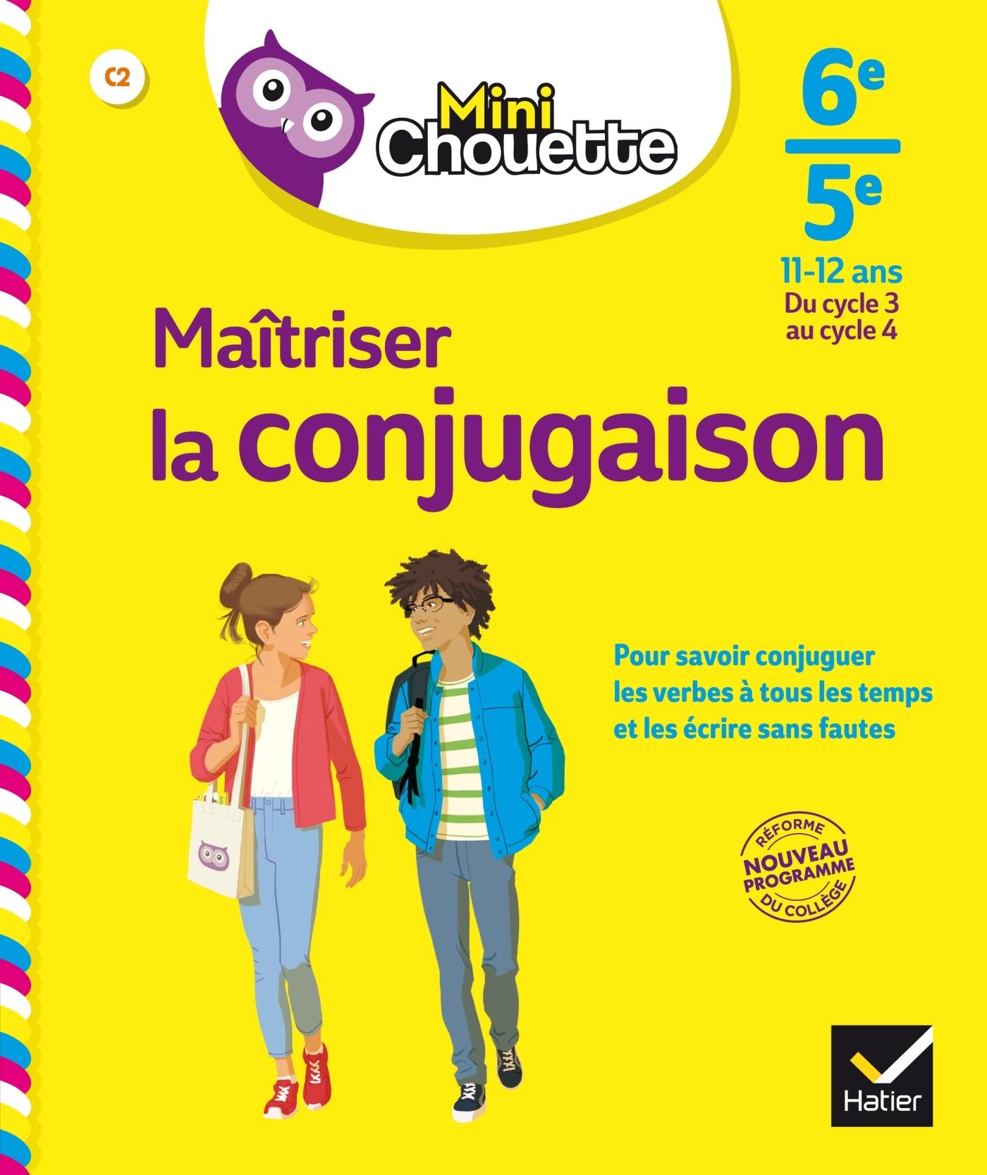 MINI CHOUETTE MAITRISER LA CONJUGAISON 6E/ 5E