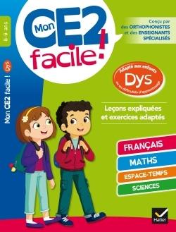 MON CE2 FACILE ! ADAPTE AUX ENFANTS DYS ET EN DIFFICULTES D'APPRENTISSAGE