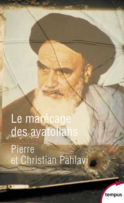 LE MARECAGE DES AYATOLLAHS