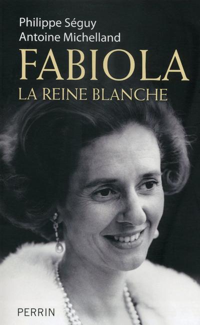 FABIOLA LA REINE BLANCHE