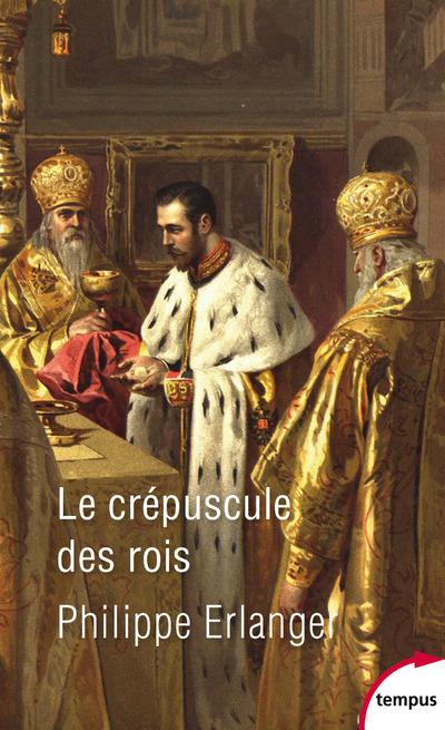 LE CREPUSCULE DES ROIS