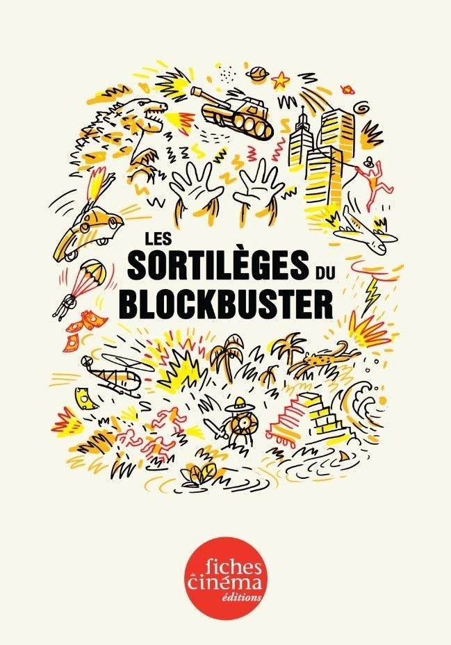 SORTILEGES DU BLOCKBUSTER (LES)