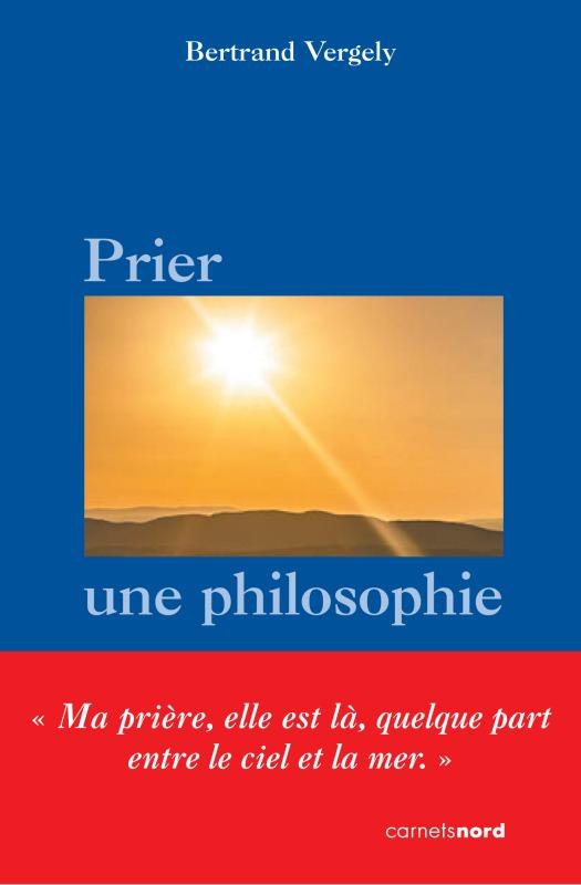 PRIER UNE PHILOSOPHIE