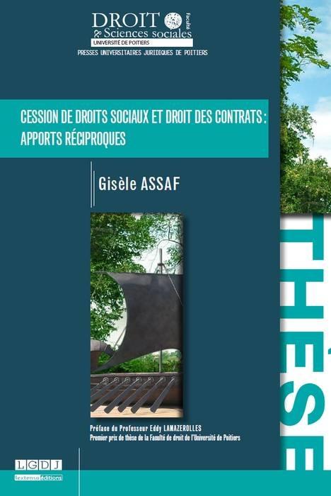 CESSION DE DROITS SOCIAUX ET DROIT DES CONTRATS : APPORTS RECIPROQUES