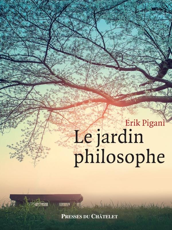 LE JARDIN PHILOSOPHE