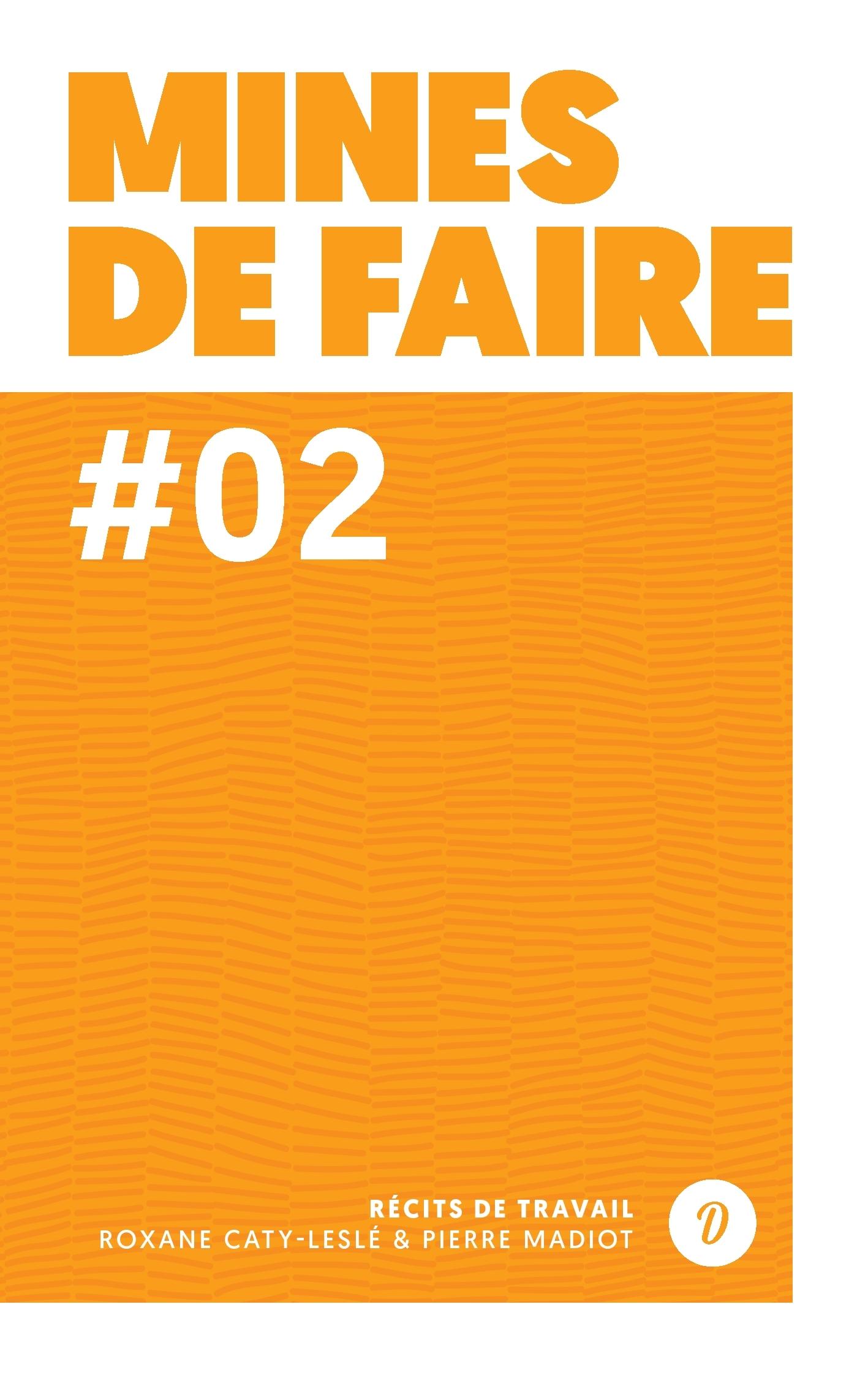 MINES DE FAIRE 2