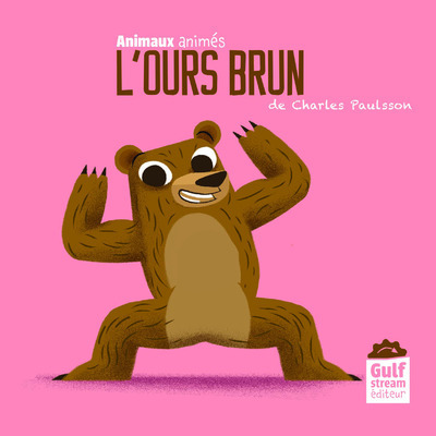 L'OURS BRUN - ANIMAUX ANIMES
