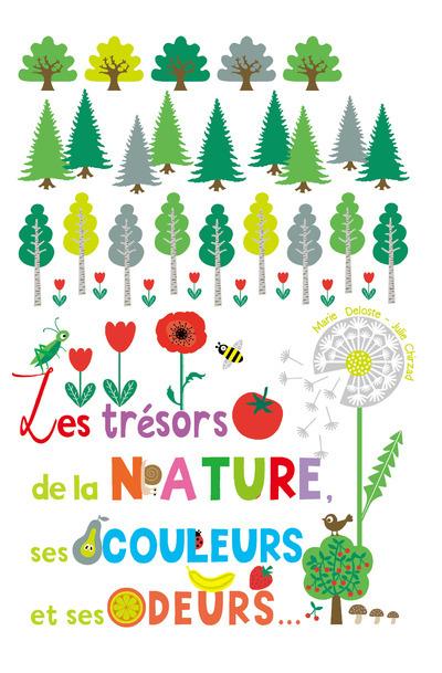 LES TRESORS DE LA NATURE, SES COULEURS ET SES ODEURS