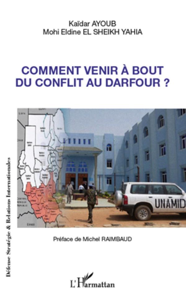 COMMENT VENIR A BOUT DU CONFLIT DU DARFOUR
