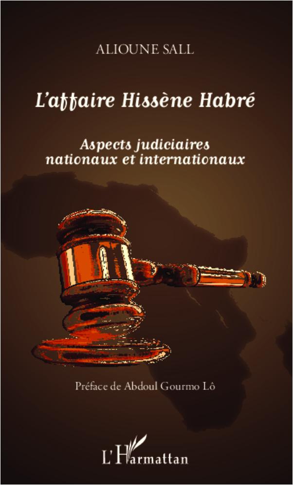 AFFAIRE HISSENE HABRE ASPECTS JUDICIAIRES NATIONAUX ET INTERNATIONAUX